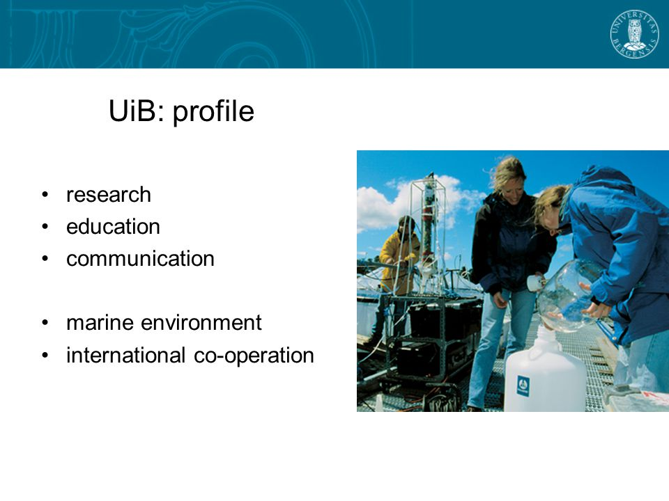 UiB: profile research education communication marine environment international co-operation