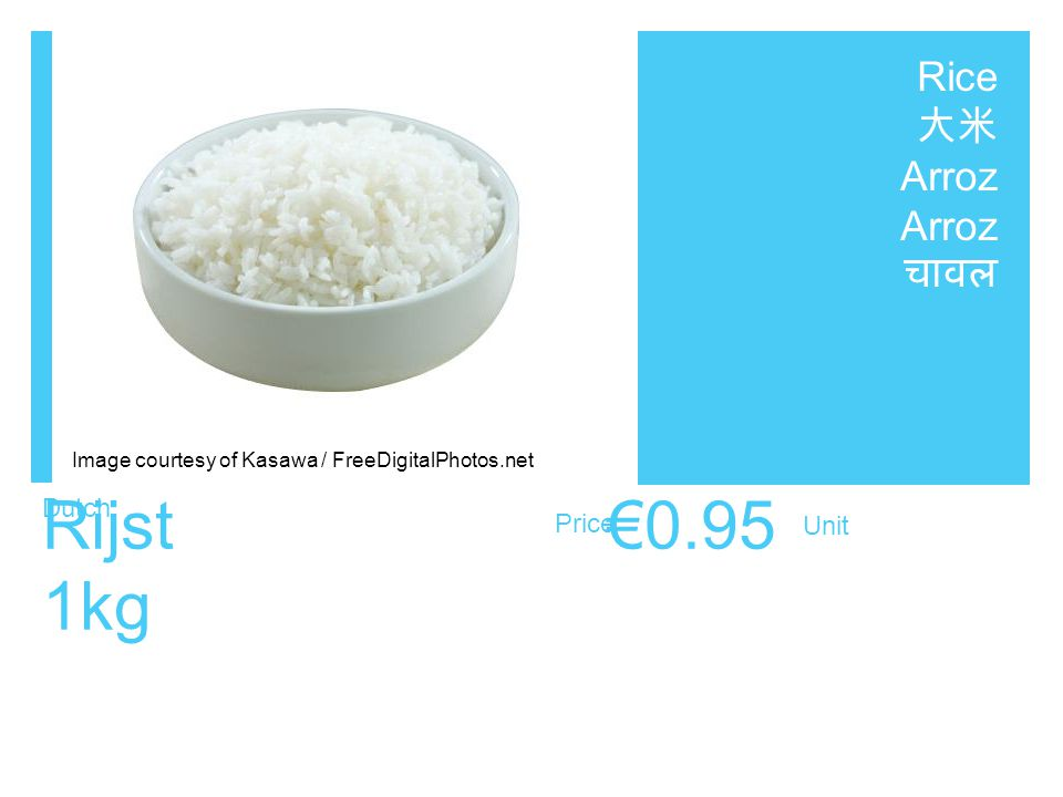 Dutch Price Unit Rijst €0.95 1kg Rice 大米 Arroz चावल Image courtesy of Kasawa / FreeDigitalPhotos.net