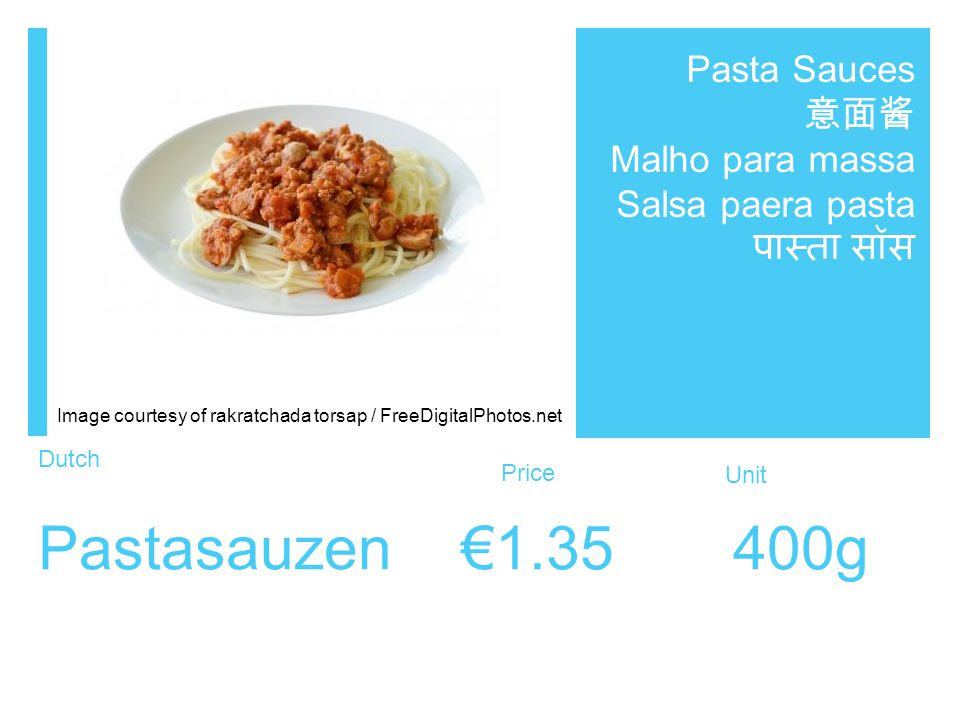 Dutch Price Unit Pastasauzen €1.35 400g Pasta Sauces 意面酱 Malho para massa Salsa paera pasta पास्ता सॉस Image courtesy of rakratchada torsap / FreeDigitalPhotos.net