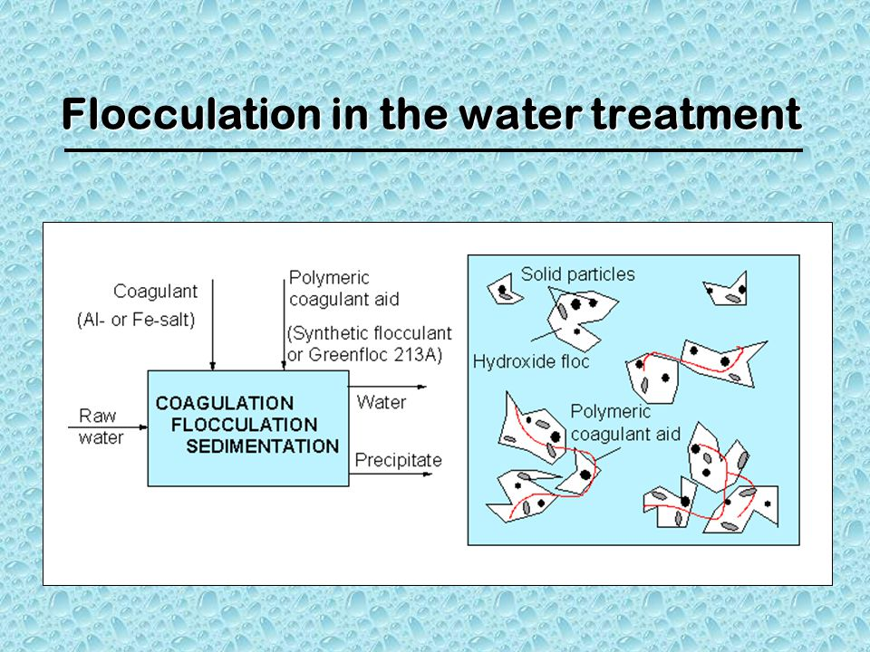 Flocculation in the water treatment