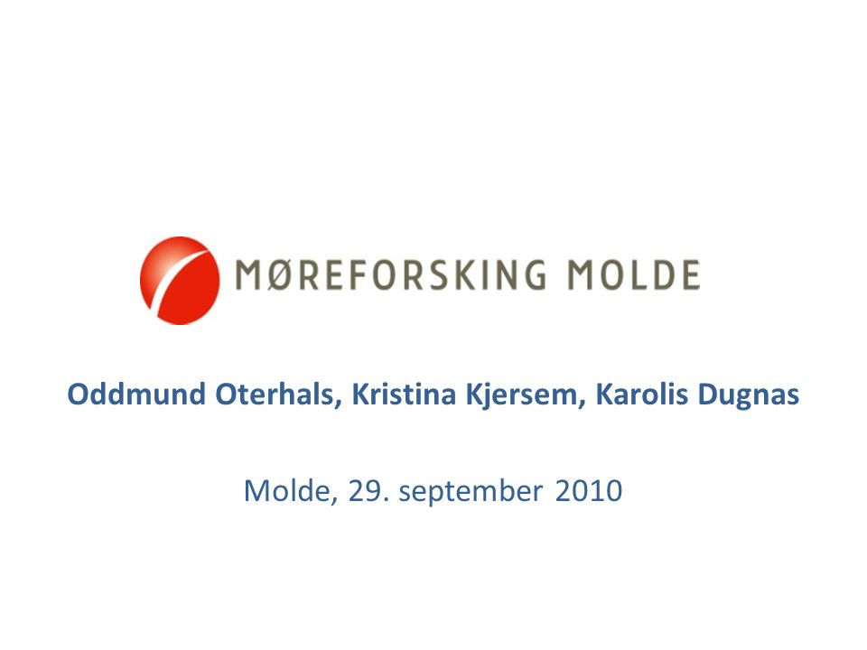 Agenda  Møreforsking AS  Møreforsking Molde  Logistics department  Recent projects  Oddmund Oterhals  Kristina Kjersem  Karolis Dugnas 2Molde, 29.09.2010Seminar HiM