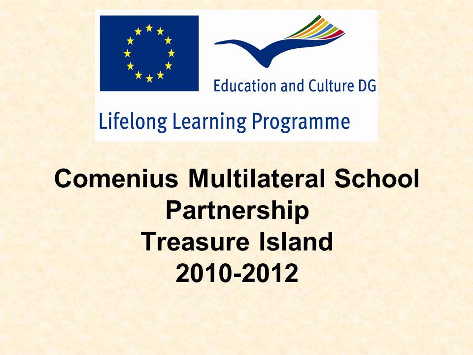 Comenius Multilateral School Partnership Treasure Island 2010-2012