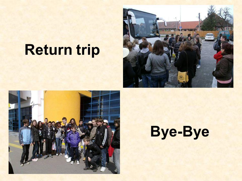 Return trip Bye-Bye