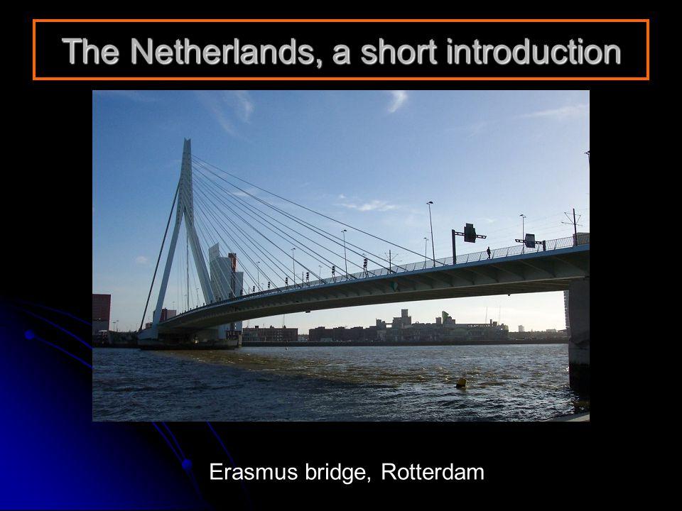 The Netherlands, a short introduction Erasmus bridge, Rotterdam