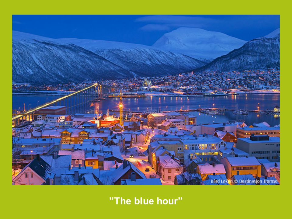 The blue hour