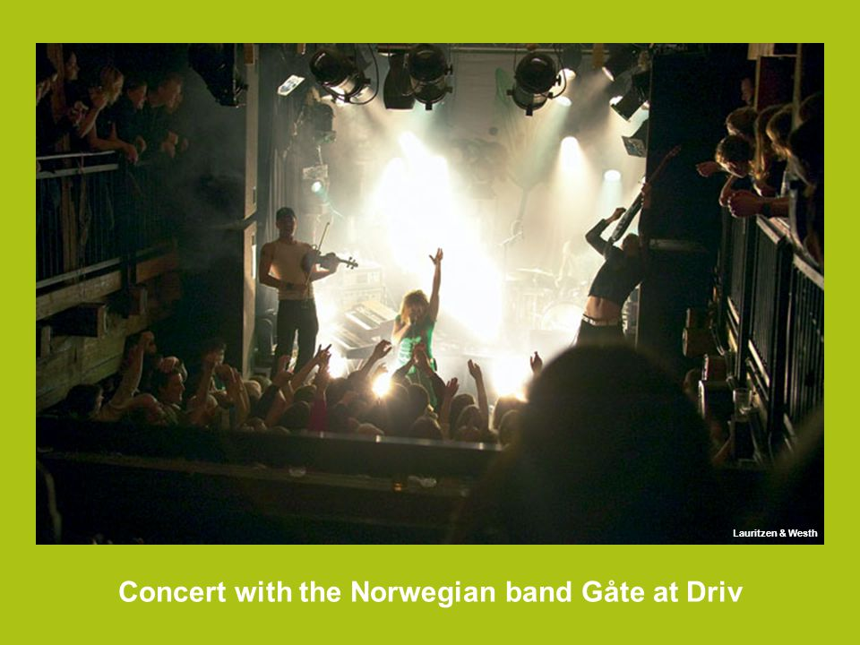 Concert with the Norwegian band Gåte at Driv Lauritzen & Westh