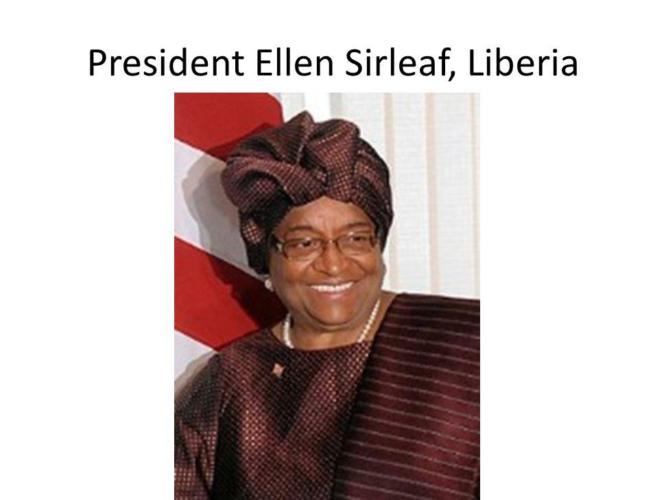 President Ellen Sirleaf, Liberia