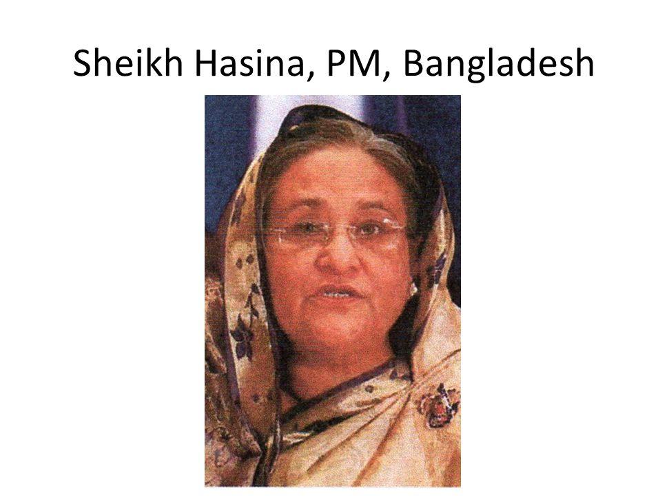 Sheikh Hasina, PM, Bangladesh