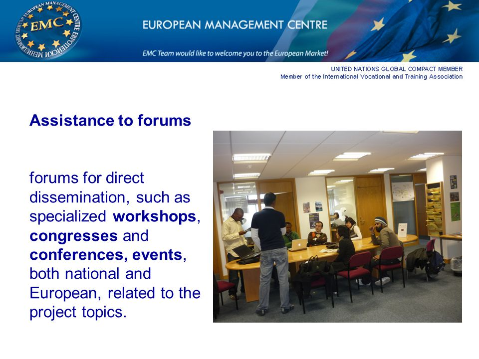 Assistance to forums forums for direct dissemination, such as specialized workshops, congresses and conferences, events, both national and European, related to the project topics.