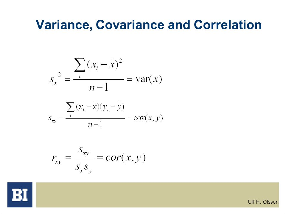 Ulf H. Olsson Variance, Covariance and Correlation