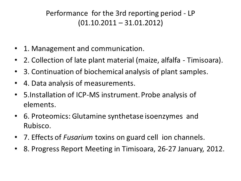 Performance for the 3rd reporting period - LP (01.10.2011 – 31.01.2012) 1.