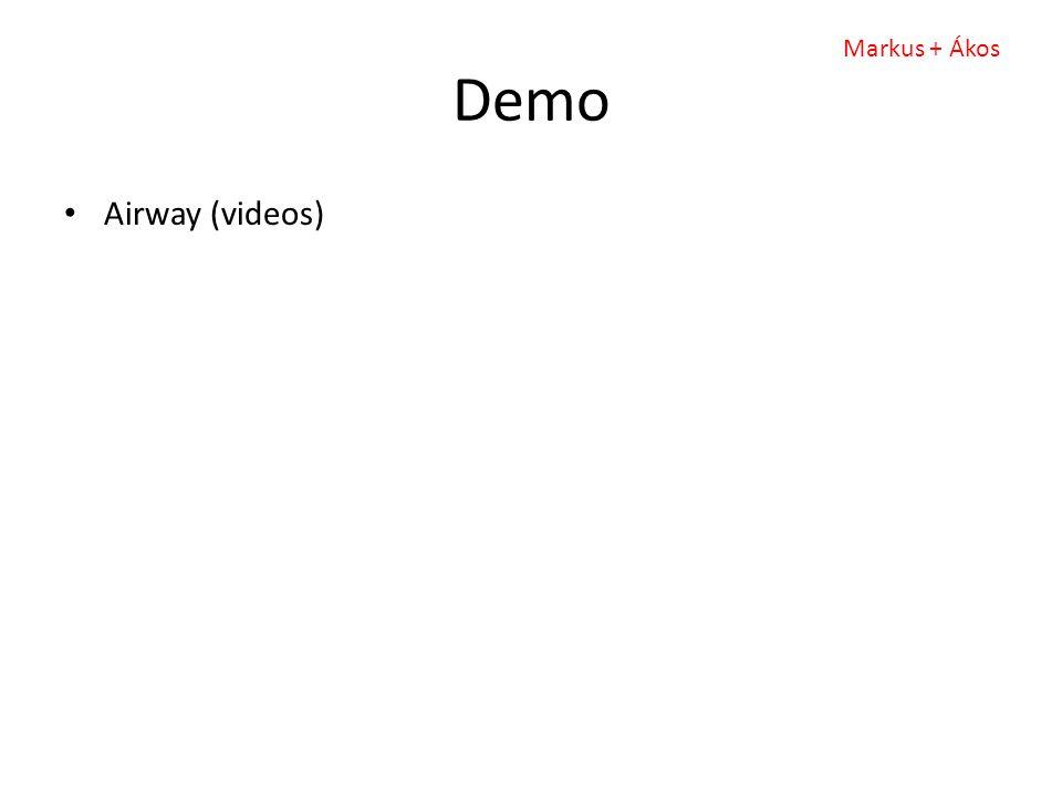 Demo Airway (videos) Markus + Ákos