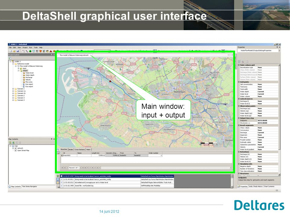14 juni 2012 DeltaShell graphical user interface Main window: input + output