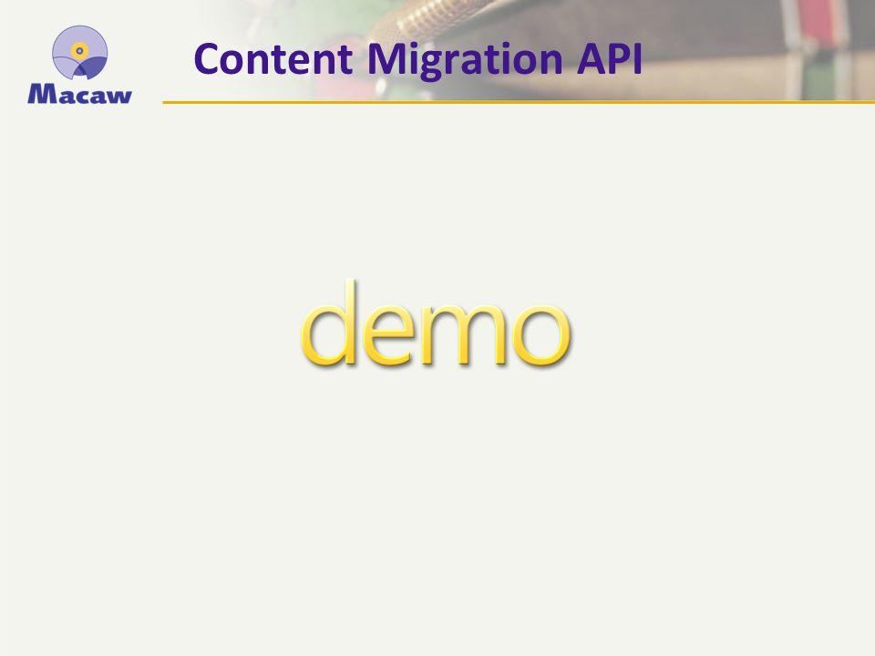 Content Migration API