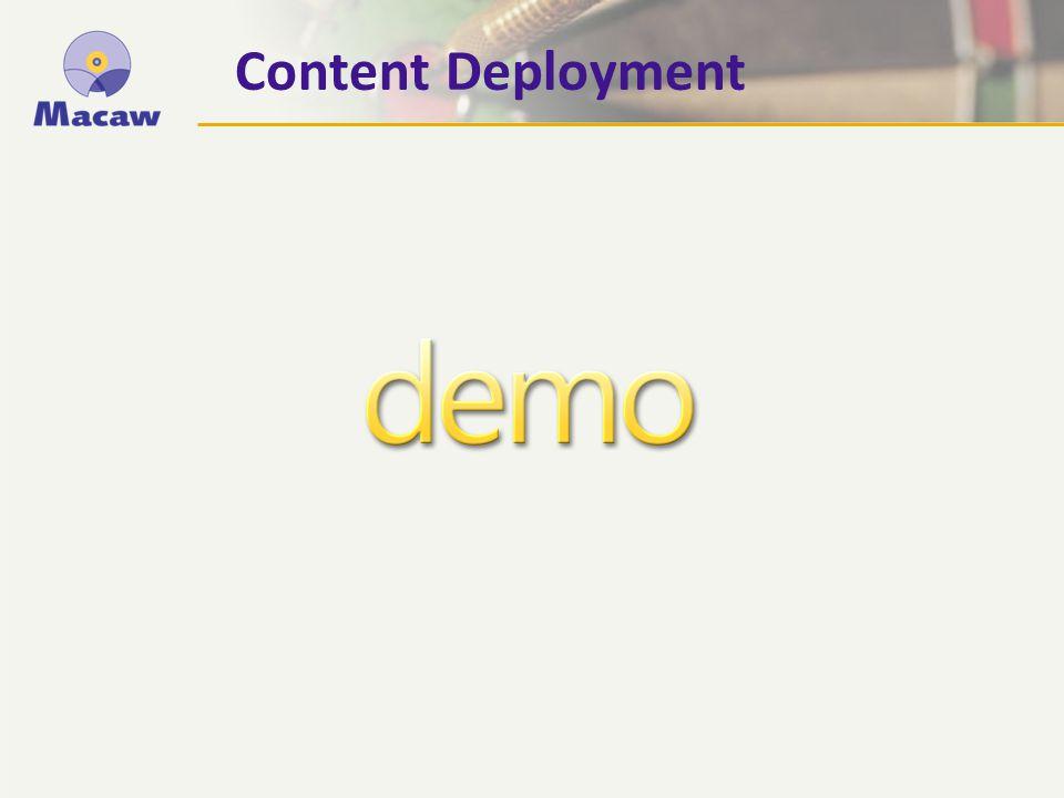 Content Deployment