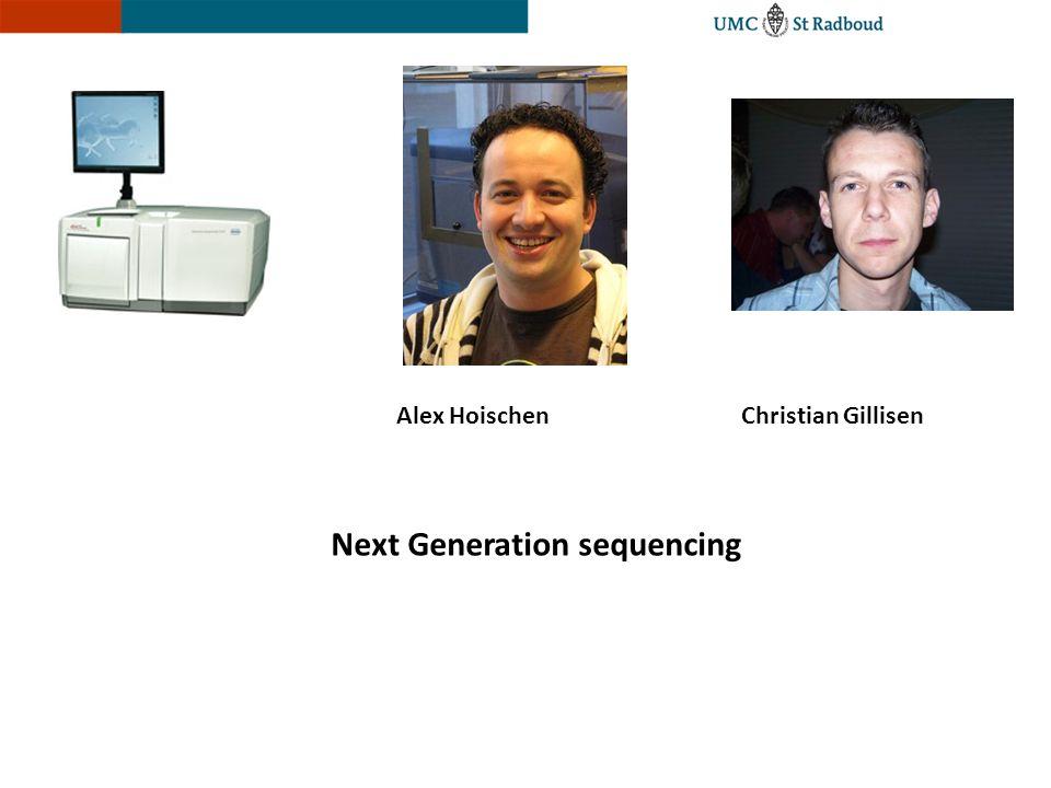 Alex HoischenChristian Gillisen Next Generation sequencing