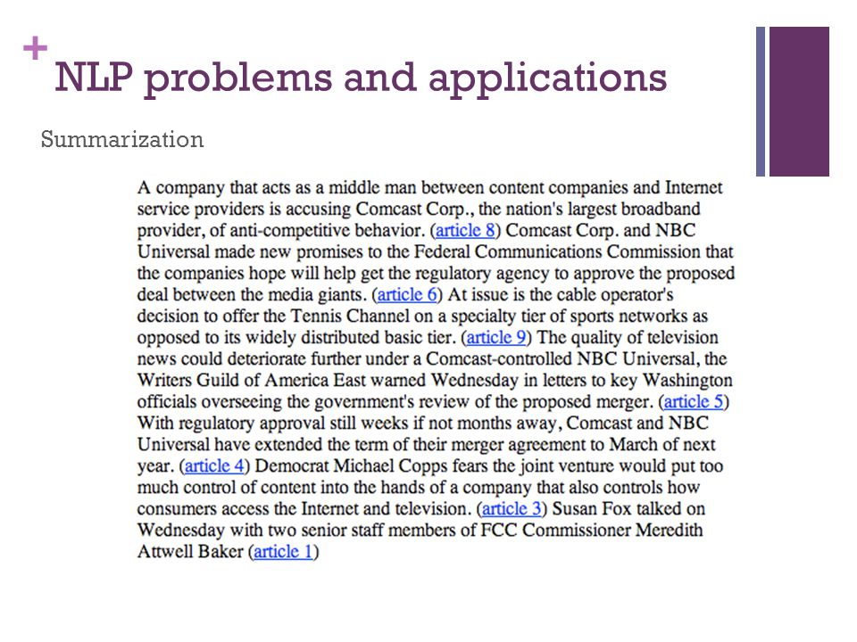 + NLP problems and applications Summarization