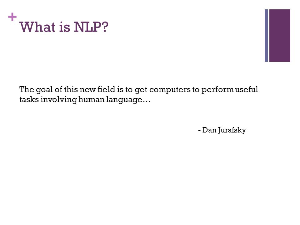 + What is NLP.