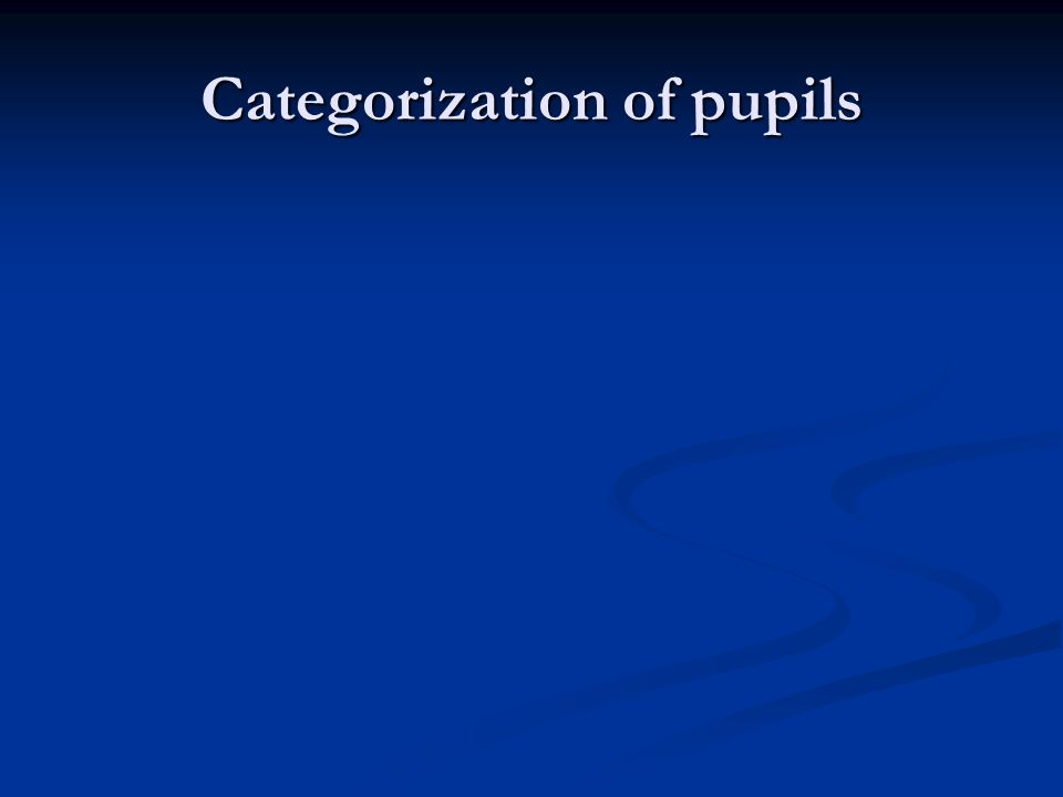 Categorization of pupils