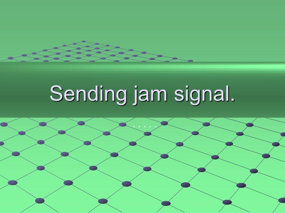 Sending jam signal......