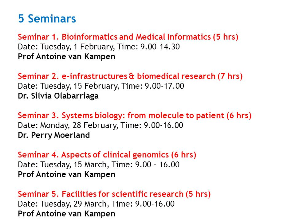 Schedule for today Seminar 1.