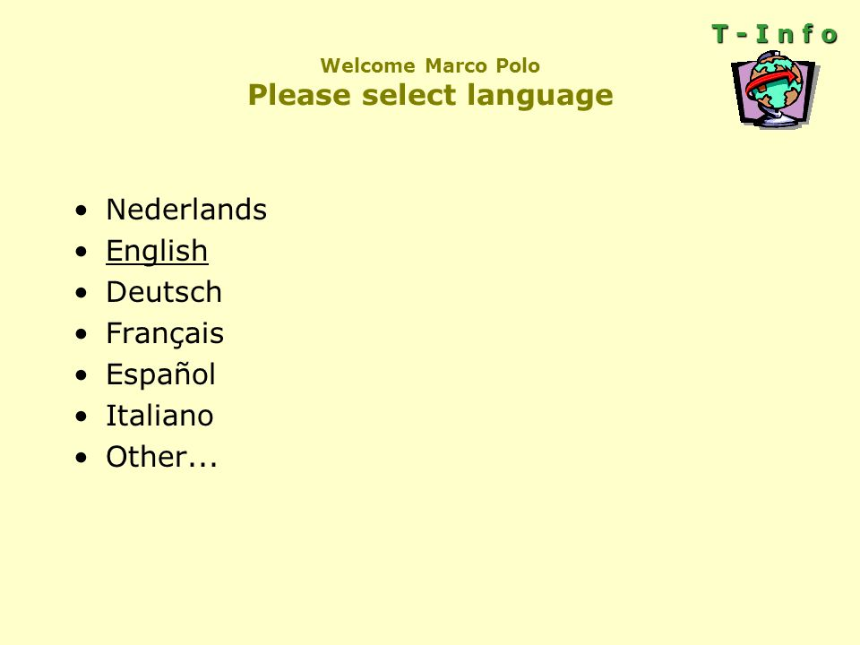 Welcome Marco Polo Please select language Nederlands English Deutsch Français Español Italiano Other...