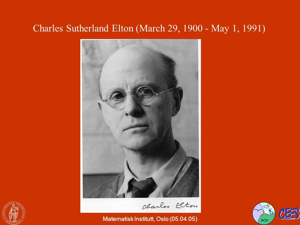 Charles Sutherland Elton (March 29, 1900 - May 1, 1991)