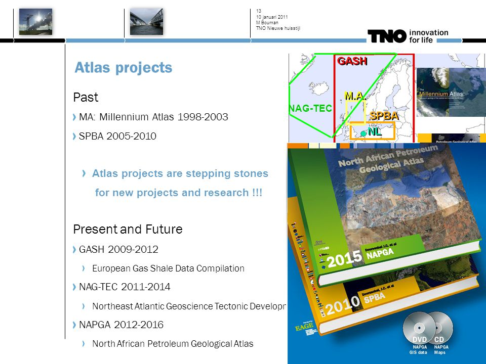 Atlas projects Past MA: Millennium Atlas 1998-2003 SPBA 2005-2010 Atlas projects are stepping stones for new projects and research !!.