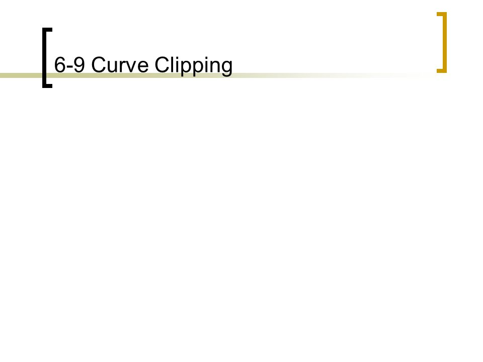 6-9 Curve Clipping