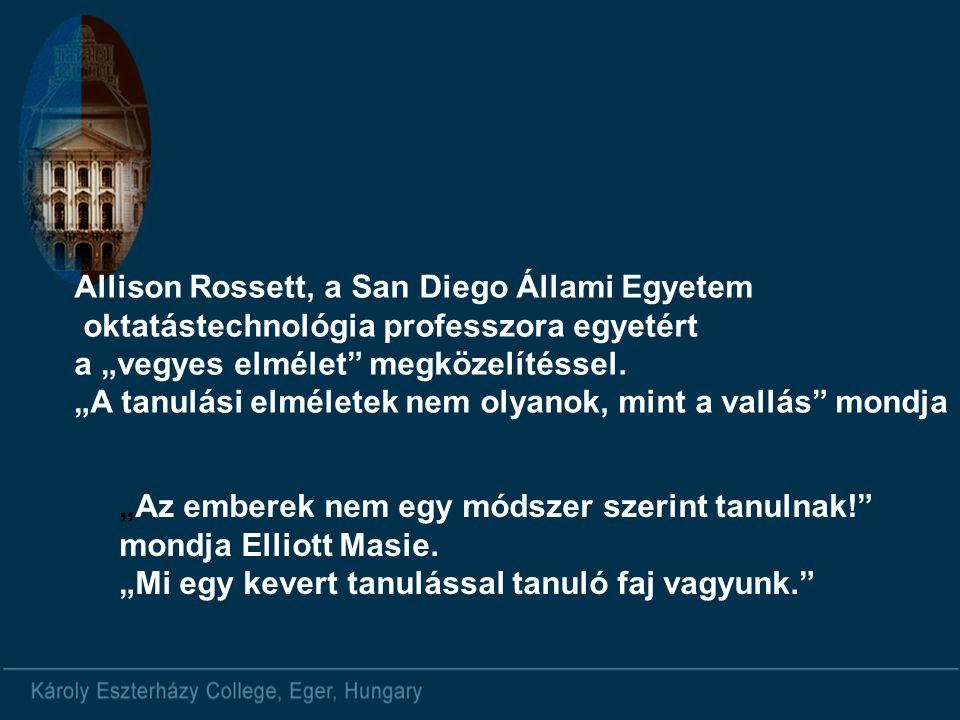 """""""Az emberek nem egy módszer szerint tanulnak! mondja Elliott Masie."""