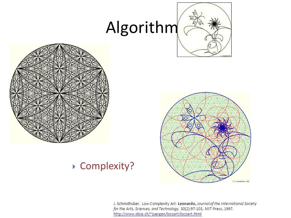 Algorithms Beauty. J. Schmidhuber. Low-Complexity Art.