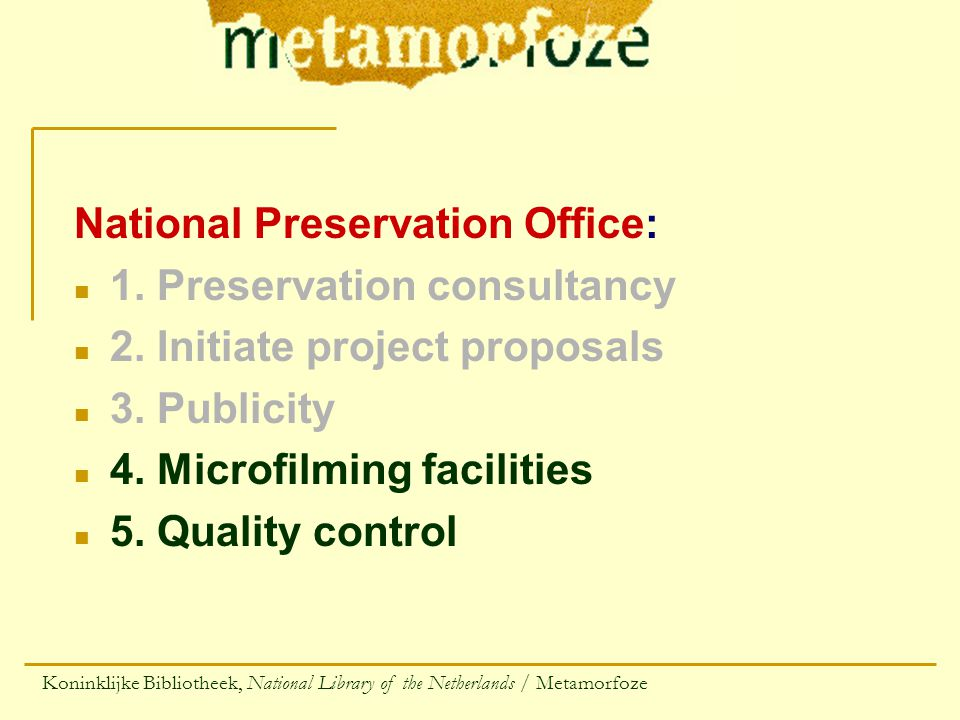 National Preservation Office: n 1. Preservation consultancy n 2.