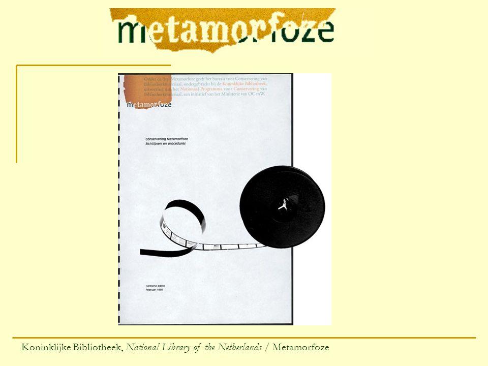 Koninklijke Bibliotheek, National Library of the Netherlands / Metamorfoze