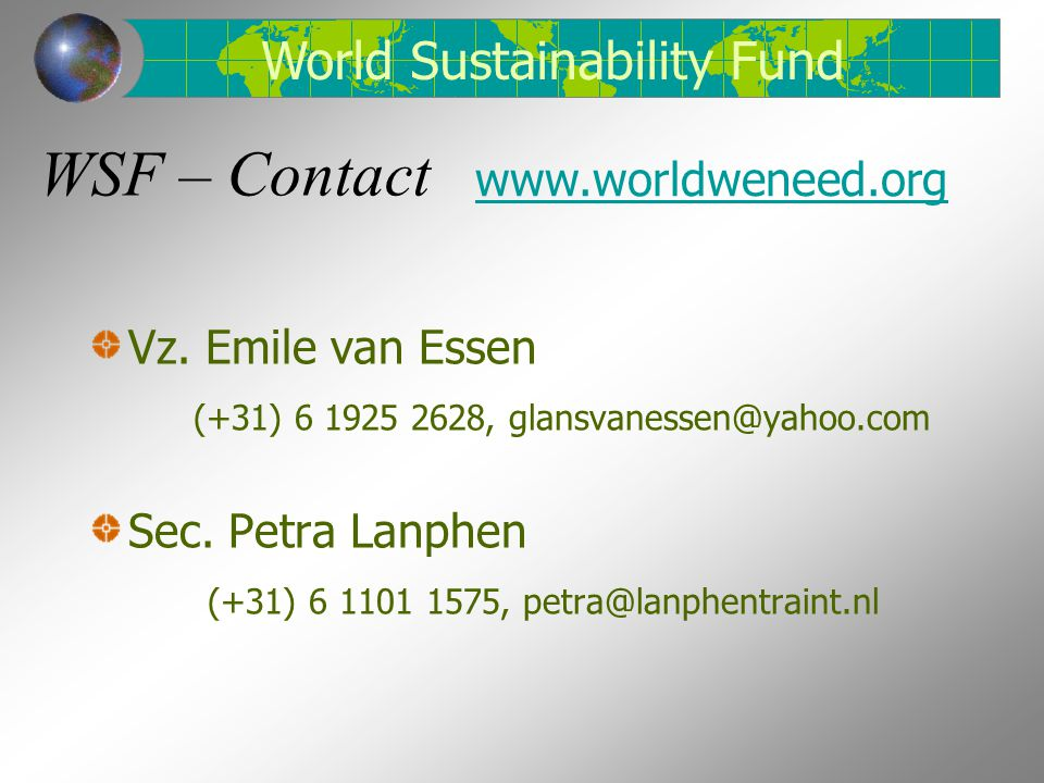 WSF – Contact Vz. Emile van Essen (+31) 6 1925 2628, glansvanessen@yahoo.com Sec.