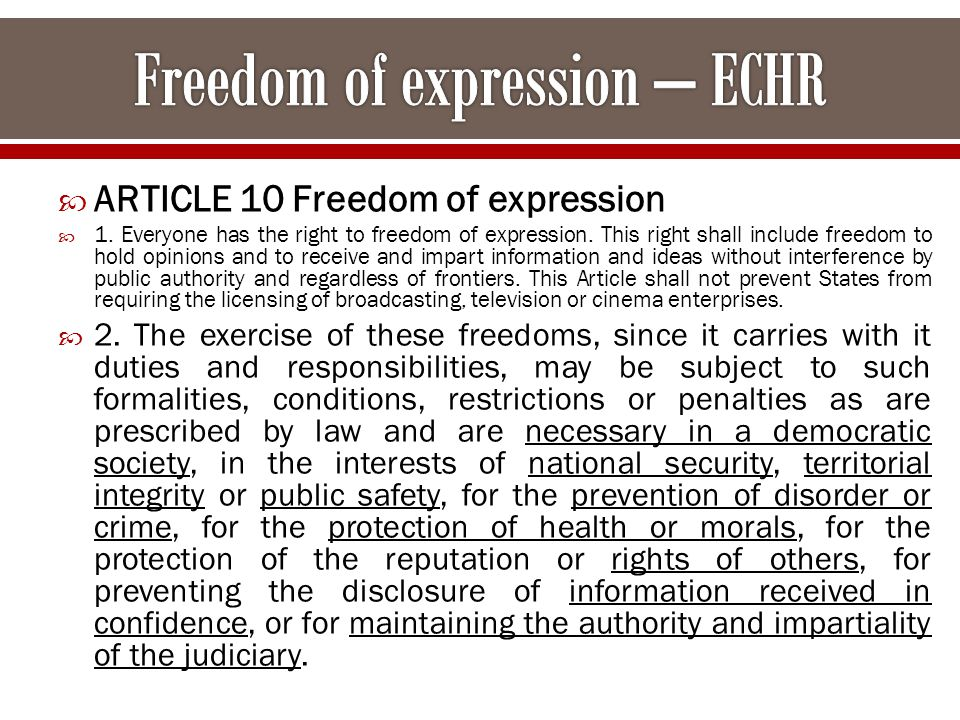  ARTICLE 10 Freedom of expression  1. Everyone has the right to freedom of expression.