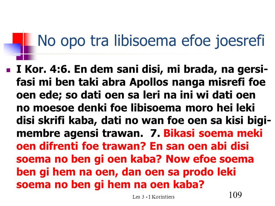 Les 3 - I Korintiers 109 No opo tra libisoema efoe joesrefi I Kor.
