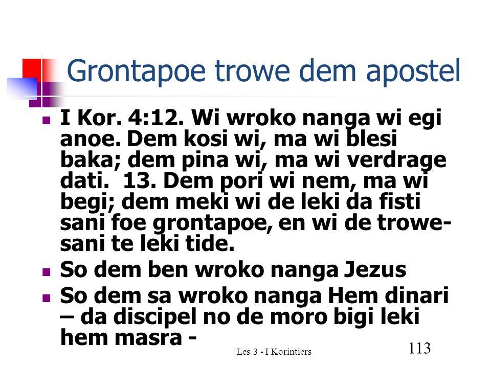 Les 3 - I Korintiers 113 Grontapoe trowe dem apostel I Kor.