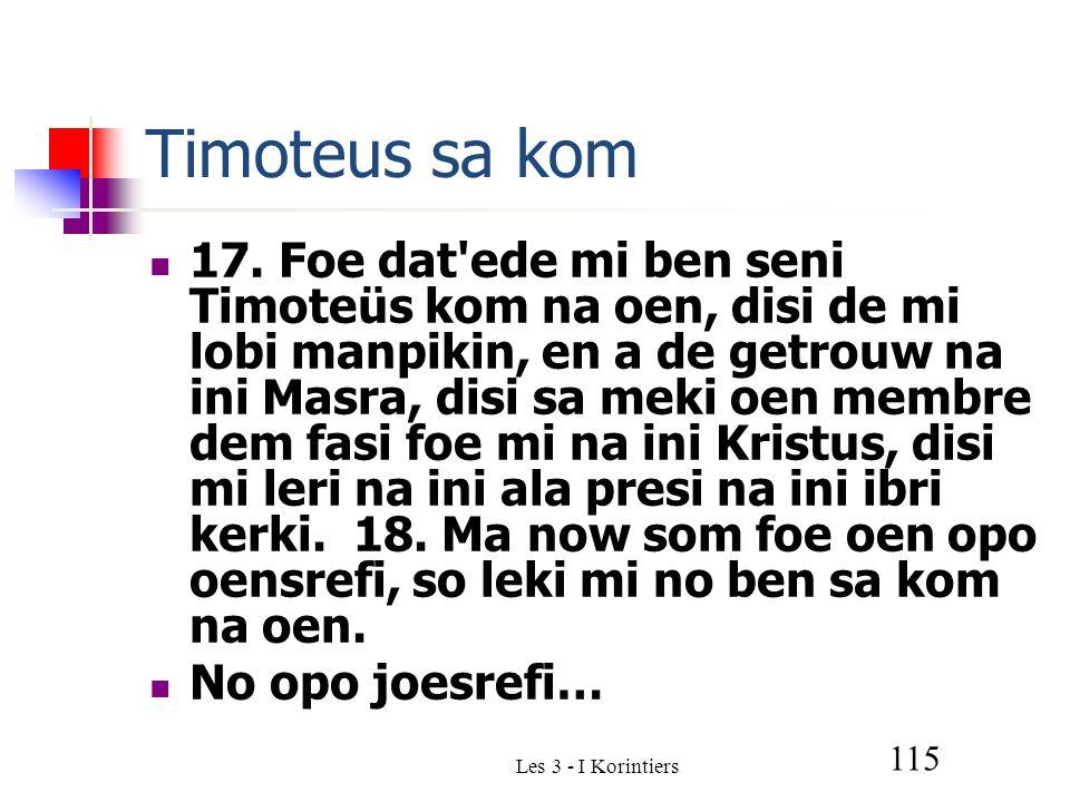 Les 3 - I Korintiers 115 Timoteus sa kom 17.