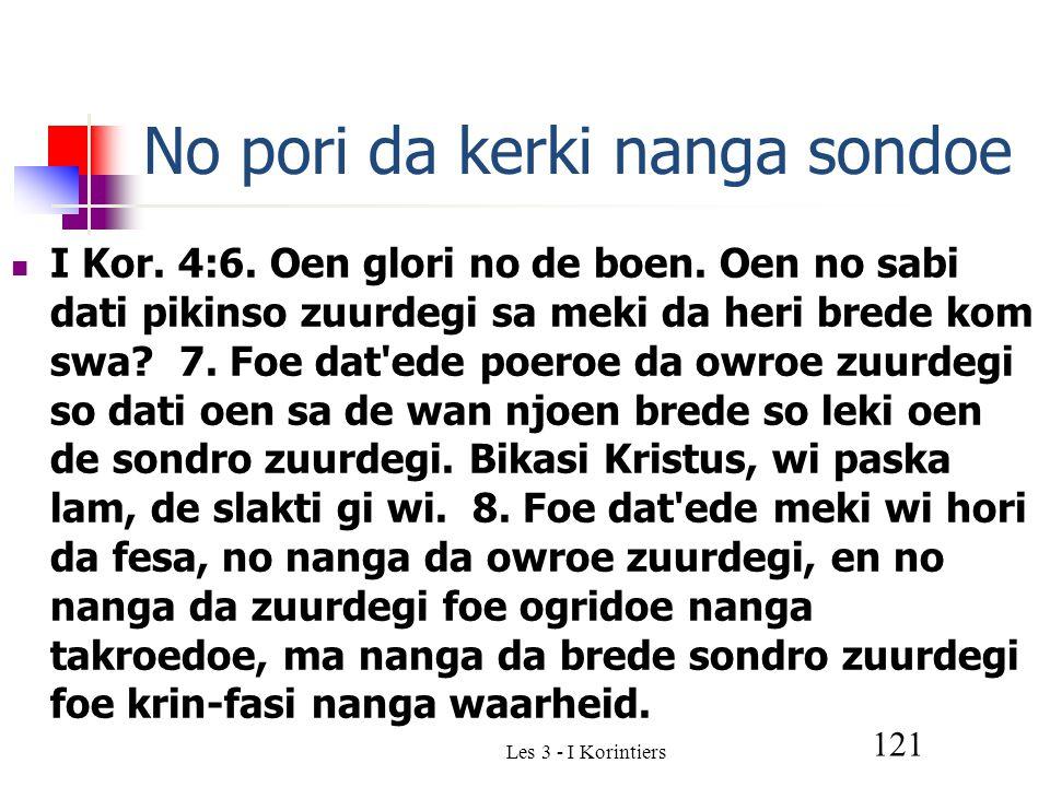 Les 3 - I Korintiers 121 No pori da kerki nanga sondoe I Kor.