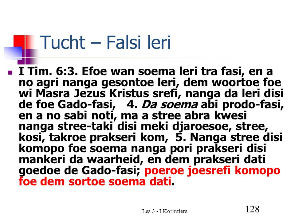 Les 3 - I Korintiers 128 Tucht – Falsi leri I Tim.