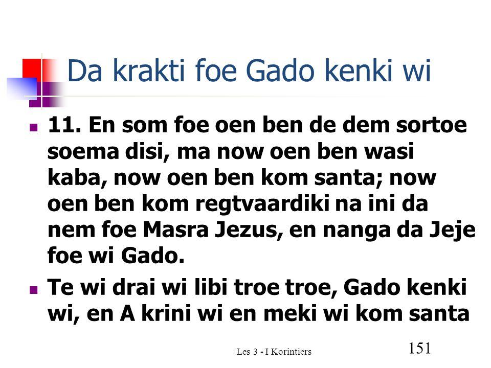 Les 3 - I Korintiers 151 Da krakti foe Gado kenki wi 11.