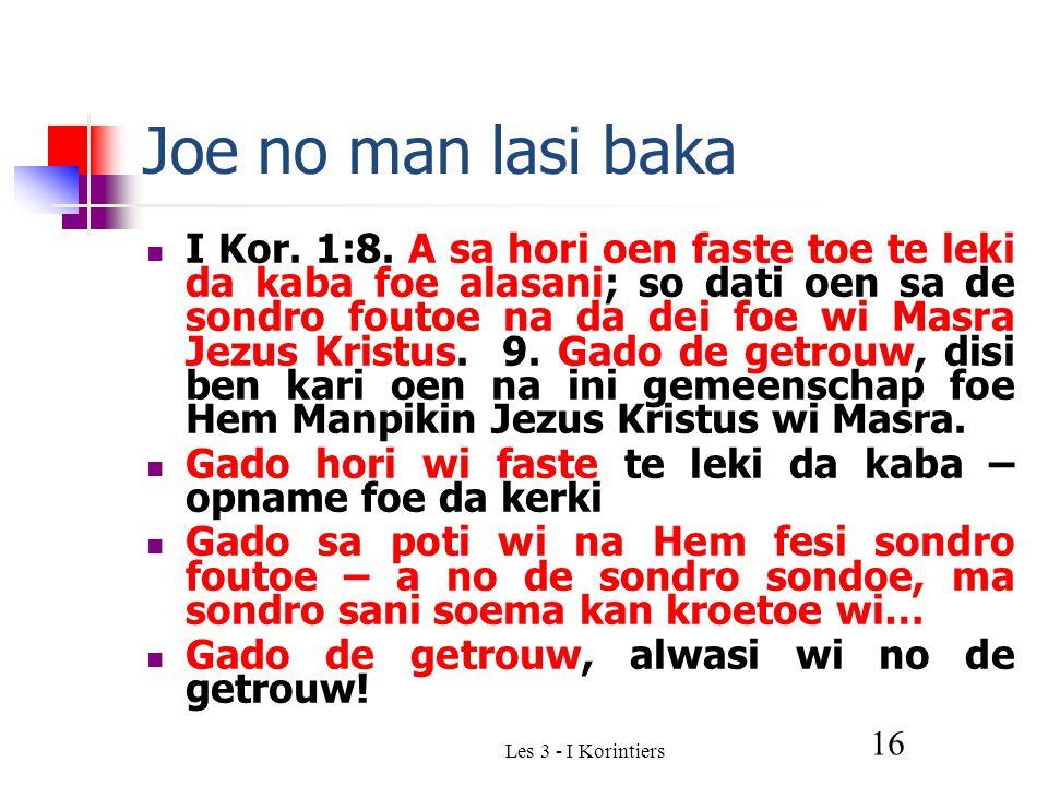 Les 3 - I Korintiers 16 Joe no man lasi baka I Kor.