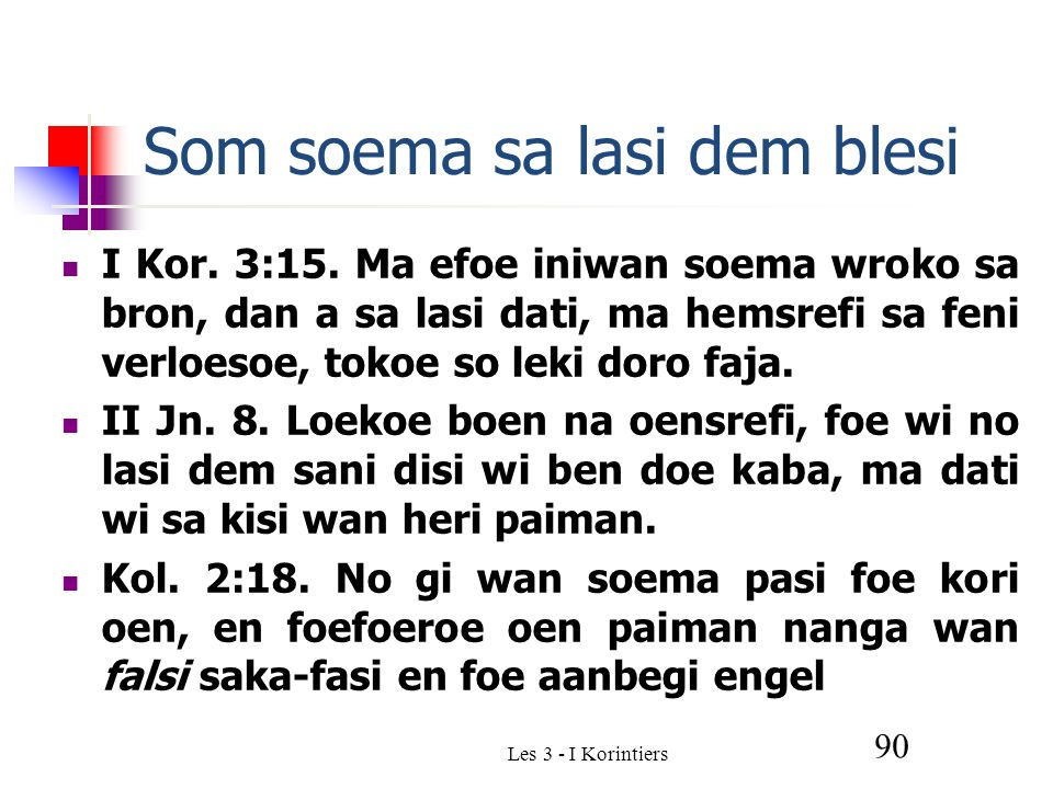 Les 3 - I Korintiers 90 Som soema sa lasi dem blesi I Kor.