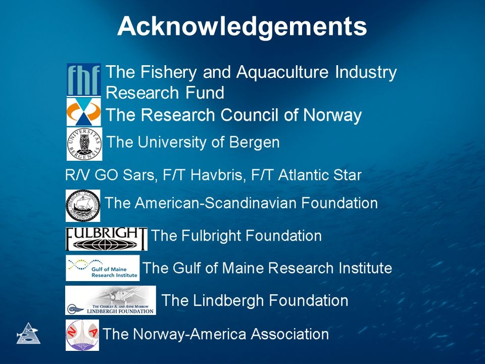 Acknowledgements The Fishery and Aquaculture Industry Research Fund