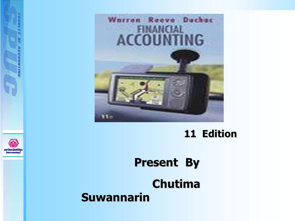Present By Present By Chutima Suwannarin Chutima Suwannarin 11 Edition 11 Edition