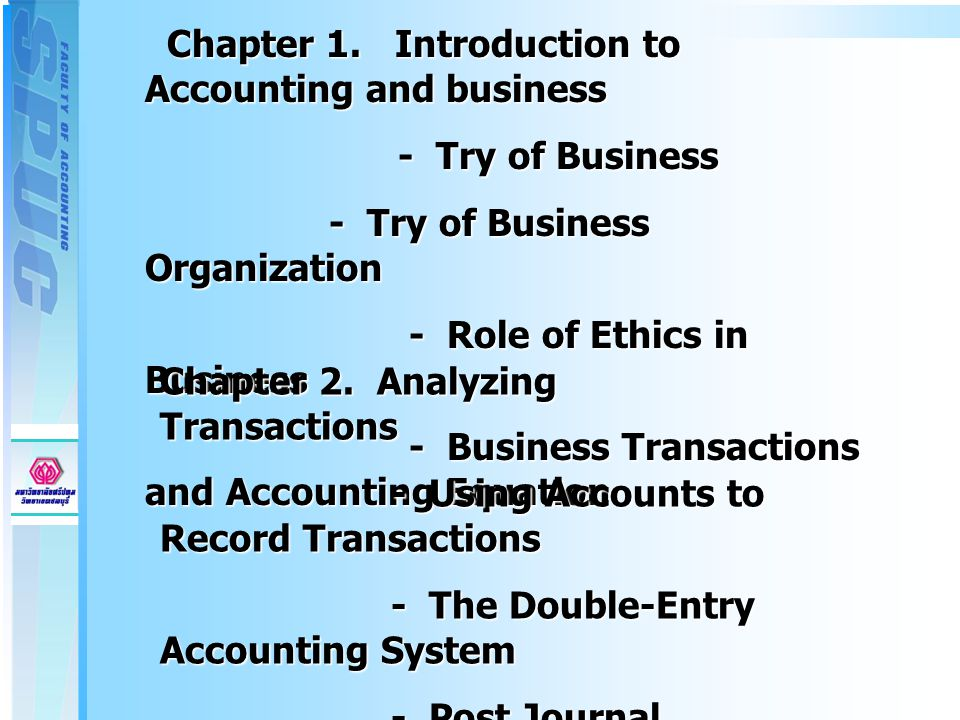 Chapter 1. Introduction to Accounting and business Chapter 1.