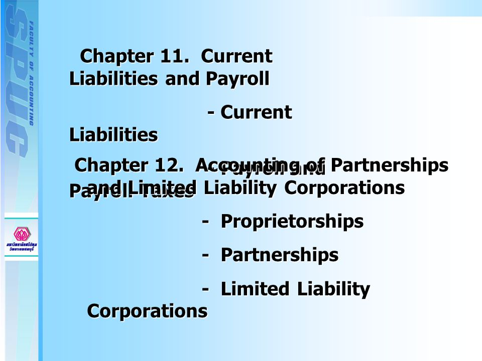 Chapter 11. Current Liabilities and Payroll Chapter 11.