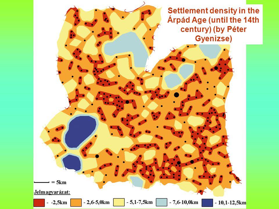 Settlement density in the Árpád Age (until the 14th century) (by Péter Gyenizse)