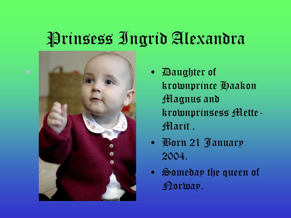Prinsess Martha Louise Born 22 September 1971, she grew up in Skaugum in Asker.