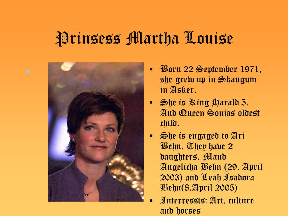 Martha Louise, Ari Behn, Maud Angelicha and Leah isadora